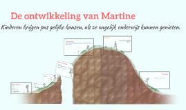 De ontwikkeling van Martine