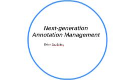 Next-generation Annotation Management