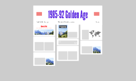 1985-92 Golden Age