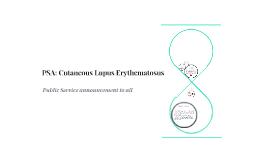 PSA: Cutaneous Lupus Erythematosus