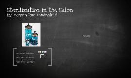 Sterilization in the Salon