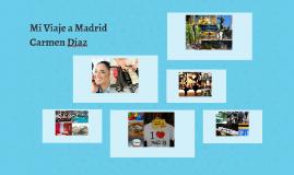 Mi Viaje a Madrid