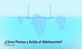 PENSAMIENTO Y CONDUCTA ADOLESCENTE