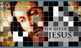 The Life of Christ - Part 3