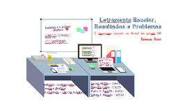Copy of Letramento Escolar, Resultados e Problemas - Roxane Roxo