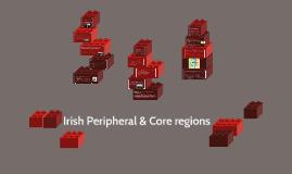 Irish Peripheral & Core regions
