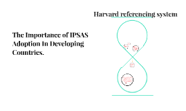 The Importanceof IPSAS Adoption In Developing Countries