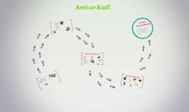 Copy of Arais ar Scoil!