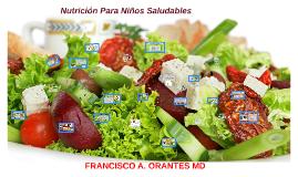 Copy of Nutrición Para Niños Saludables