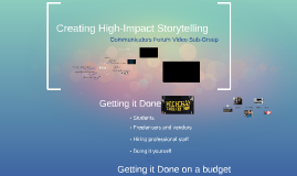 Creating High-Impact Storytelling