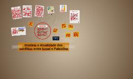 História e Atualidade dos Conflitos de Israel e Palestina