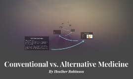 Conventional vs. Alternative Medicine