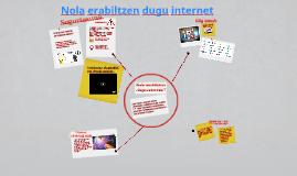 Nola erabiltzen dugu internet