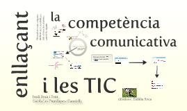 Enllaçant la competència comunicativa i les TIC