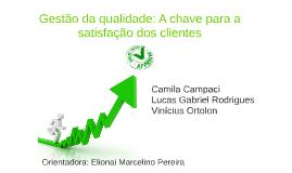 Gestão da qualidade: A chave para a satisfação dos clientes
