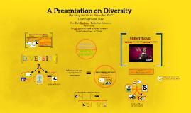 A Presentation on Diversity