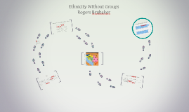 Copy of Ethnicity Without Groups