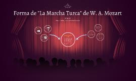 """Forma de """"La Marcha Turca"""""""