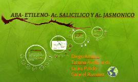 ABA- ETILENO- Ac. SALICILICO Y Ac. JASMONICO