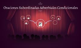 Oraciones Subordinadas Adverbiales Condicionales