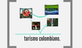 TURISMO COLOMBIANO.
