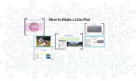 How to Make a Line Plot