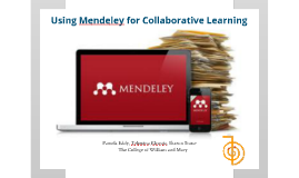 Copy of Using Mendeley for Collaborative Learning