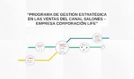 """""""PROGRAMA DE GESTIÓN ESTRATÉGICA EN LAS VENTAS DEL CANAL SAL"""