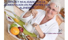 MITOS Y REALIDADES EN LA ALIMENTACIÓN EN ALZHEIMER
