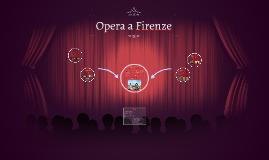 Opera a Firenze