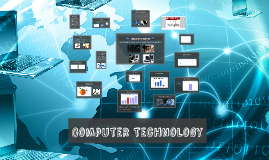 Copy of Computer Technology