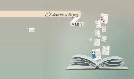 Copy of DERECHO A LA PAZ