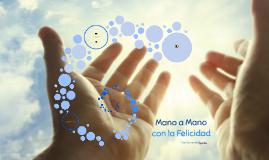Mano a Mano con la Felicidad por Fernando Ruzafa