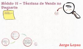 Copy of Módulo 11 – Técnicas de Venda no Desporto