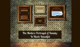 The Media's Potrayal of Beauty: