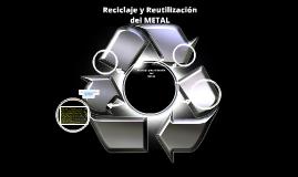 Reciclaje y Reutilización del Metal