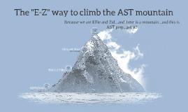 "The ""E-Z"" way to climbing the AST mountain"