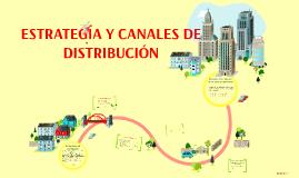 Copy of ESTRATEGIA Y CANALES DE DISTRIBUCION
