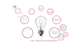 Unit 2 Word Processing Part 2