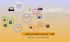 G4: Body and Spirit Learning - 2016