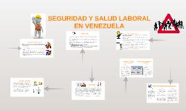 SEGURIDAD Y SALUD LABORAL EN VENEZUELA