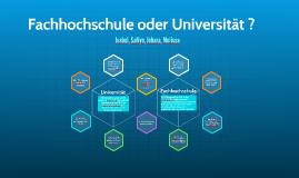 Fachochschule oder Universität
