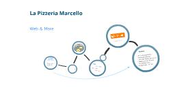 La Pizzeria Marcello Planung