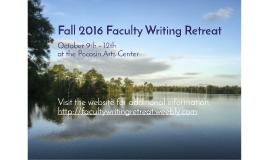 Fall 2016 Faculty Writing Retreat