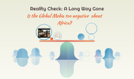 Reality Check: A Long Way Gone
