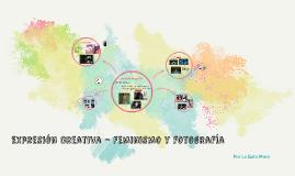 Expresión creativa- feminismo y fotografía