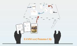 EAMM 2017 Panama City