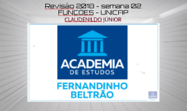 FUNÇÕES REVISÃO UNICAP 2018 - AULA 02