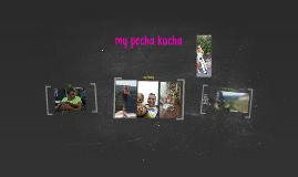 My pecha kucha