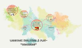 Language Evolution & Play- Combining